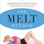 The MELT Method – A Breakthrough Self-Treatment System by Sue Hitzmann